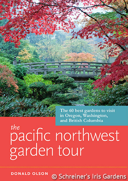 The Pacific Northwest Garden Tour | Books for Iris and Garden Enthusiasts